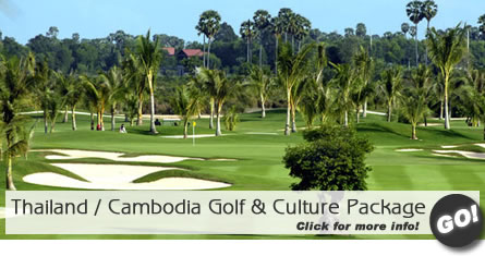 Thailand / Cambodia Golf & Culture Package